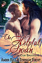 The Helpful Swan (The Cob Brothers, #3) by…