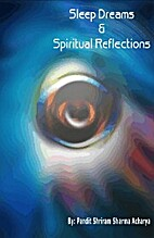 Sleep, Dreams and Spiritual Reflections by…