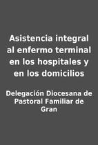 Asistencia integral al enfermo terminal en…