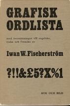 Grafisk ordlista : svenska fackuttryck och…