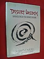 Desert Wisdom: Sayings from the Desert…