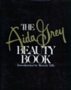 The Aida Grey Beauty Book by Aida Grey