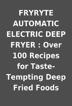 FRYRYTE AUTOMATIC ELECTRIC DEEP FRYER : Over…