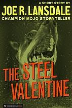 Steel Valentine by Joe R. Lansdale