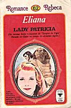 Lady Patricia by Eliana
