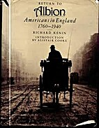 Return to Albion: Americans in England,…
