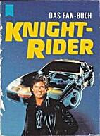 Knight-Rider Das Fan-Buch
