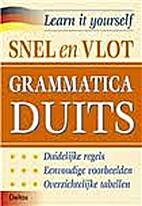 Snel en vlot grammatica Duits by Peter Kohrs