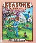 Seasons in God's World (In God's…