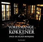 Vores mange ker by Klaus Rifbjerg