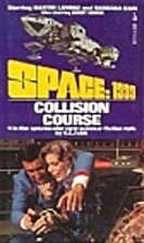 Collision Course (Space: 1999) by E.C. Tubb