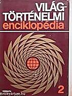 Világtörténelmi enciklopédia (2 kötet)…