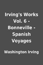 Irving's Works Vol. 6 - Bonneville - Spanish…