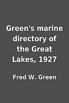 Green's marine directory of the Great Lakes,…
