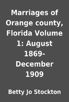 Marriages of Orange county, Florida Volume…
