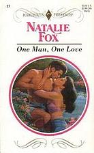One Man, One Love by Natalie Fox