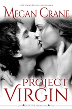 Project Virgin by Megan Crane