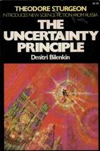 The Uncertainty Principle by Dmitri Bilenkin
