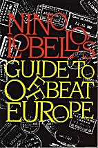 Nino Lo Bello's Guide to Offbeat Europe by…