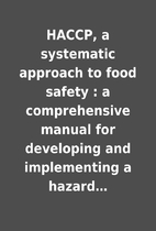 HACCP, a systematic approach to food safety…