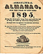 Agricultural Almanac for the year 1895 by…