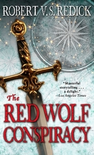 The Red Wolf Conspiracy by Robert V. S.…