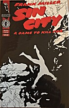 Sin City A Dame to Kill For #2 of 6 by Frank…