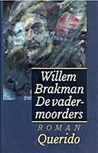 De vadermoorders by Willem Brakman
