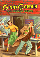 Ginny Gordon and the Lending Library by…