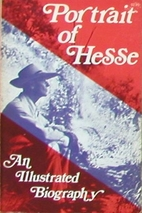 Hermann Hesse : An Illustrated Biography by…