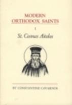 Modern Orthodox Saints : Vol. 1-St. Cosmas…