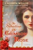 The Seduction of the Crimson Rose by Lauren…