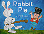 Rabbit Pie by Gerald Rose