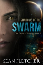 Shadows of the Swarm