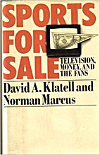 Sports for Sale: Television, Money, and the…