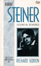 Rudolph Steiner: Essential Readings by…