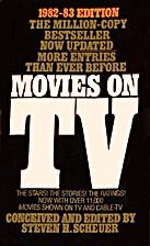 Movies on TV 1982-1983 by Steven H. Scheuer