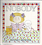 Nobody by Patience Brewster