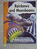 Rainbows and Moonbeams