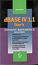 dBase IV 1.1 User's Instant Reference by…
