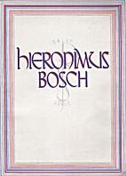 Hieronymus Bosch by A. Vermeylen