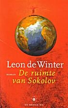 De ruimte van Sokolov by Leon De Winter