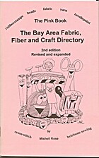 The Pink Book. The bay Area Fabric, Fiber…