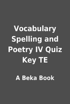 Vocabulary Spelling and Poetry IV Quiz Key…
