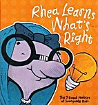 Rhea Learns What's Right (The 7 Good…