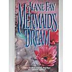 Mermaid's Dream by Alane Faye