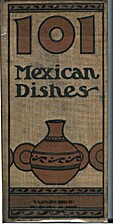 One Hundred & One Mexican Dishes by May E.…
