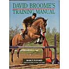 David Broome's Training Manual by Marcy…