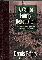 A call to family reformation: Restoring the…