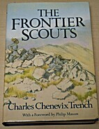 The Frontier Scouts by Charles Chenevix…